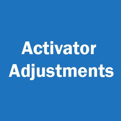 Activator Adjustments