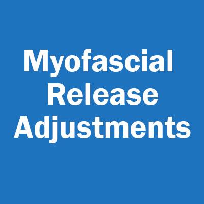 Myofascial Release Adjustments