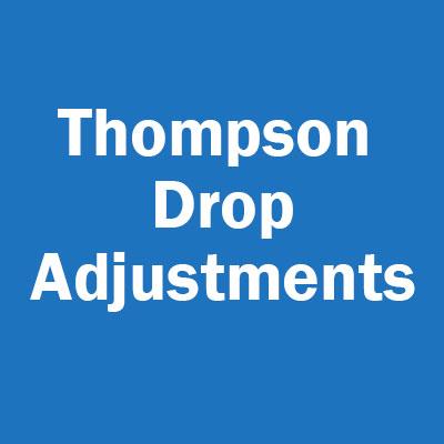 Thompson Drop Adjustments